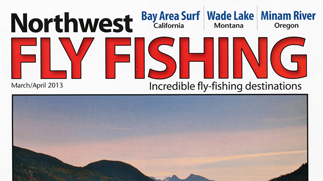Northwest Fly Fishing – Minam River, OR – Exploring Pristine Wilderness Streams